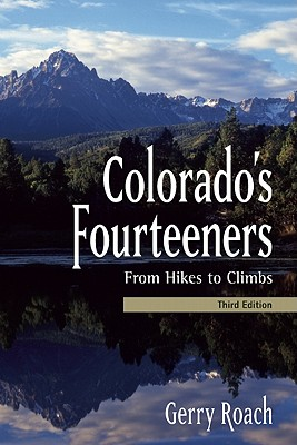 Colorado's Fourteeners By Roach, Gerry